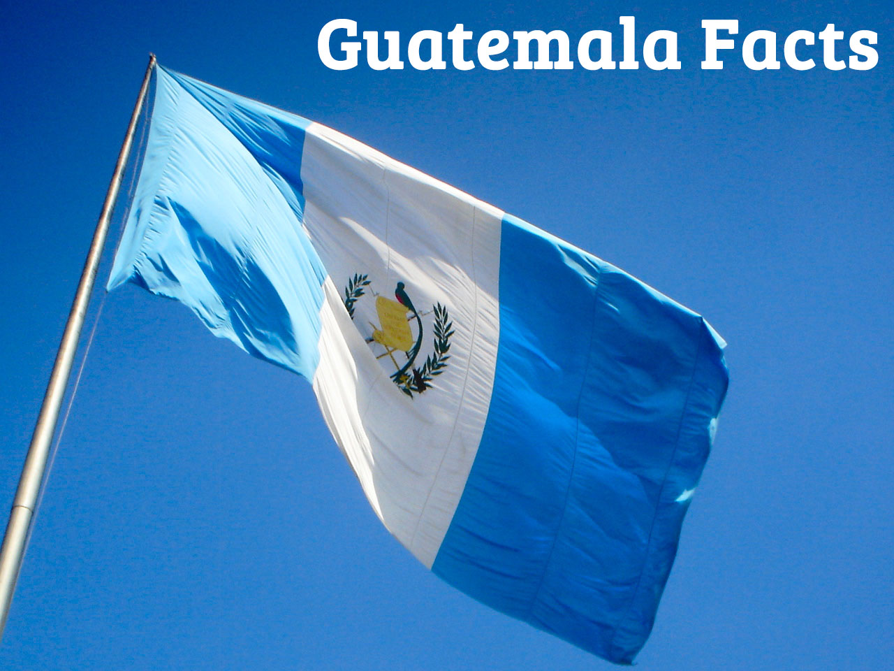 Guatemala Facts